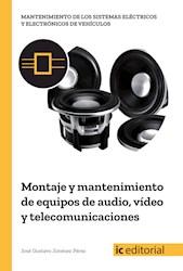 Libro Montaje Y Mantenimiento De Equipos De Audio, Video