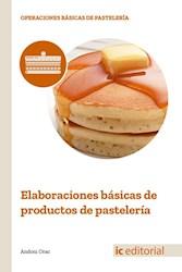 Libro Elaboraciones Basicas De Productos De Pasteleria