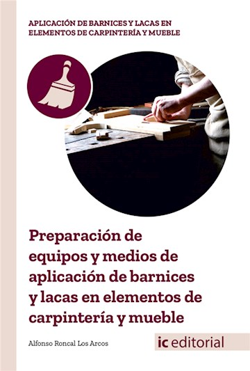 Papel Preparación De Equipos Y Medios De Aplicación De Barnices Y Lacas En Elementos De Carpintería Y Mueb