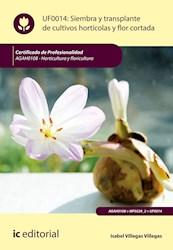 Libro Siembra Y Trasplante De Cultivos Horticolas Y Flo
