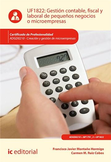 E-book Gestión Contable, Fiscal Y Laboral De Pequeños Negocios O Microempresas. Adgd0210