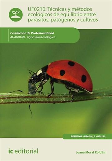 E-book Técnicas Y Métodos Ecológicos De Equilibrio Entre Parásitos, Patógenos Y Cultivos. Agau0108