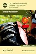 Libro Mantenimiento, Preparacion Y Manejo De Tractores.