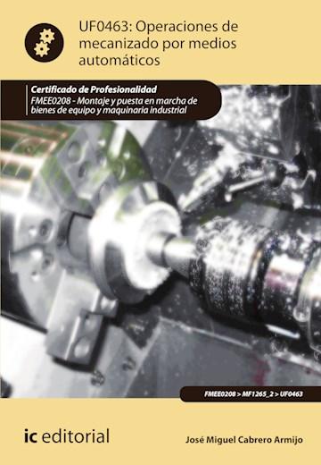 Papel Operaciones De Mecanizado Por Medios Automáticos. Fmee0208 - Montaje Y Puesta En Marcha De Bienes De