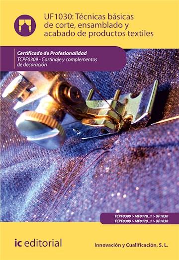 Papel Técnicas Básicas De Corte, Ensamblado Y Acabado De Productos Textiles. Tcpf0309 - Cortinaje Y Comple