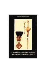 Papel La orden y los caballeros del Santo Sepulcro en la Corona de Castilla