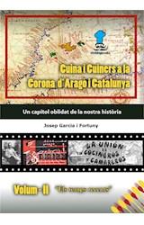 """E-book Cuina i Cuiners a la Corona d'Aragó i Catalunya - Vol.  II  """"Els temps recents"""""""