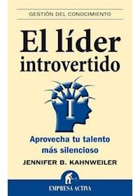 Papel El Líder Introvertido : Aprovecha Tu Talento Más Silencioso