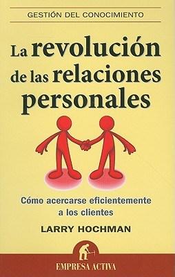 Papel Revolucion De Las Relaciones Personales, La