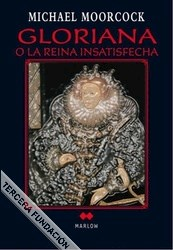 Papel Gloriana O La Reina Insatisfecha