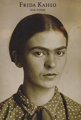 Papel Frida Kahlo: Sus Fotos