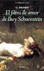 Libro El Filtro De Amor De Ikey Schoenstein