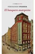 Papel BANQUERO ANARQUISTA (COLECCION CONFABULACIONES 37) (BOLSILLO)