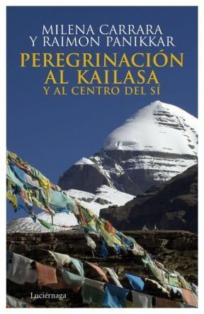 E-book Peregrinación Al Kailasa Y Al Centro De Uno Mismo