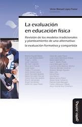 Libro La Evaluacion En Educacion Fisica