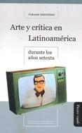 Libro Arte Y Critica En Latinoamerica Durante Los Año