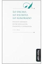 Papel LO DICHO, LO ESCRITO, LO IGNORADO