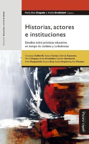 Papel Historias, Actores E Instituciones.