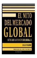 Papel EL MITO DEL MERCADO GLOBAL