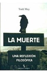 Papel MUERTE, LA. UNA REFLEXION FILOSOFICA