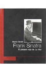 Papel FRANK SINATRA EL PASADO ROJO DE LA VOZ