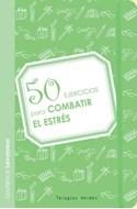 Papel 50 EJERCICIOS PARA COMBATIR EL ESTRES (BOLSILLO)