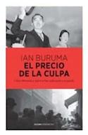 Papel PRECIO DE LA CULPA COMO ALEMANIA Y JAPON SE HAN ENFRENTADO A SU PASADO (COLECCION PERIMETRO)