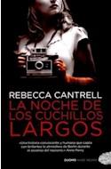 Papel NOCHE DE LOS CUCHILLOS LARGOS (COLECCION NUBE NEGRA)