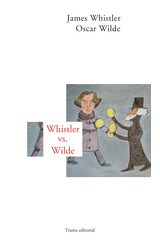 Papel WHISTLER VS. WILDE