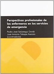 Papel Perspectivas Profesionales De Los Enfermeros En Los Servicios De Emergencia