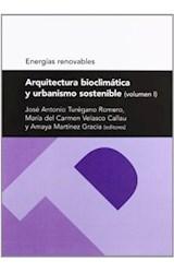Papel Arquitectura bioclimática y urbanismo sostenible (volumen I)