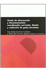Papel Grado de Información y Documentación. Coordinación curricular, diseño y redacción de guías docentes