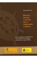 Papel RENTAS REALES Y NAVIOS DE LA PERMISION A IND
