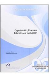 Papel ORGANIZACION, PROCESOS EDUCATIVOS E INNOVACI