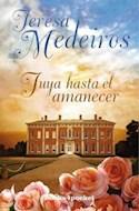 Papel TUYA HASTA EL AMANECER (COLECCION ROMANTICA)