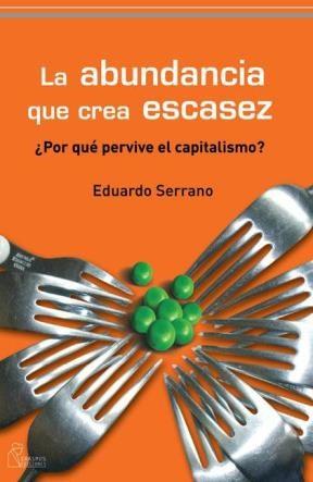 E-book La Abundancia Que Crea Escasez