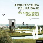 Papel ARQUITECTURA DEL PAISAJE 100 ARQUITECTOS 1000 IDEAS (CARTONE)