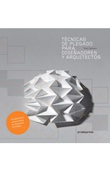 Papel TECNICAS DE PLEGADO PARA DISEÑADORES Y ARQUITECTOS [C/CD] (CARTONE)