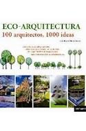 Papel ECOARQUITECTURA 100 ARQUITECTOS 1000 IDEAS (CARTONE)