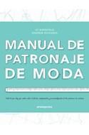 Papel MANUAL DE PATRONAJE DE MODA TODO LO QUE HAY QUE SABER S OBRE EL DISEÑO ADAPTACION Y PERSONA