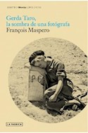 Papel GERDA TARO LA SOMBRA DE UNA FOTOGRAFA (BIBLIOTECA BLOW  UP)
