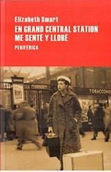Libro En Grand Central Station Me Sente Y Llore