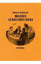 Papel MUJERES LO BASTANTE RICAS