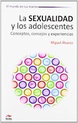 Libro La Sexualidad Y Los Adolescentes