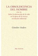 Papel LA OBSOLESCENCIA DEL HOMBRE II