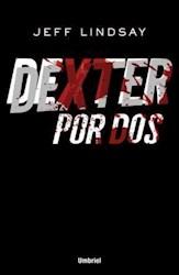 Libro Dexter Por Dos