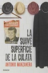 Libro La Suave Superficie De La Culata