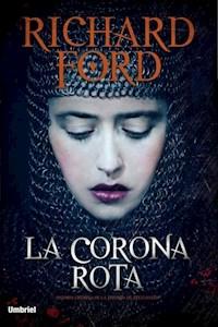 Libro La Corona Rota  ( Libro 2 De La Trilogia Steelhaven )