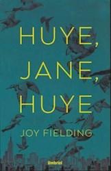 Libro Huye , Jane , Huye