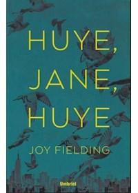 Papel Huye Jane Huye